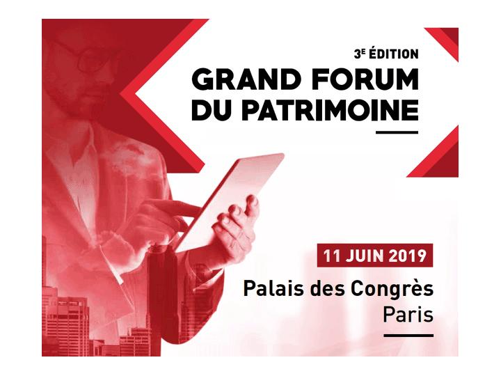 Grand Forum du Patrimoine - 11 juin 2019 Palais des congès de Paris