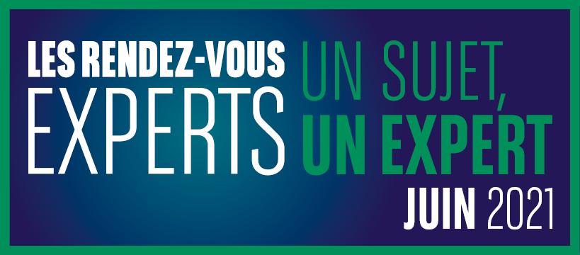 Le programme des #RDVExperts de juin est disponible