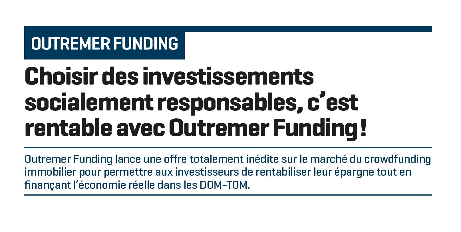 Choisir des investissements socialement responsables, c'est rentable avec Outremer Funding !
