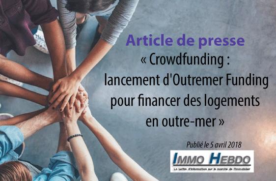 Crowdfunding : lancement d'Outremer Funding pour financer des logements en outre-mer