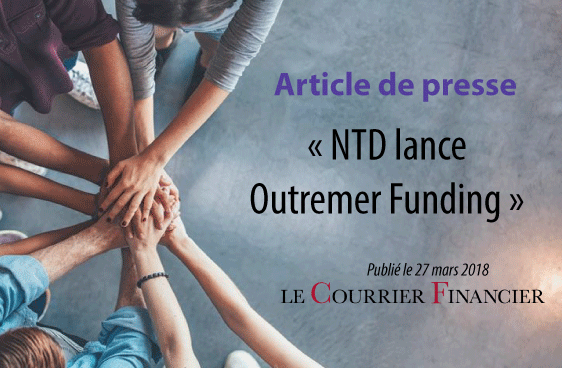 NTD lance Outremer Funding
