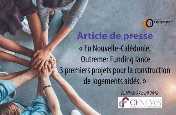 En Nouvelle-Calédonie, Outremer Funding lance trois premiers projets de 158 100 € chacun pour la construction de trois logements aidés.