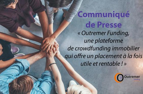 Outremer Funding, une plateforme de crowdfunding immobilier qui offre un placement à la fois utile et rentable
