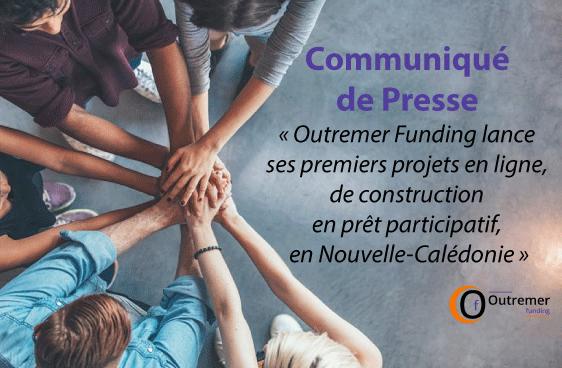 Outremer Funding lance ses premiers projets en ligne, de construction en prêt participatif, en Nouvelle-Calédonie