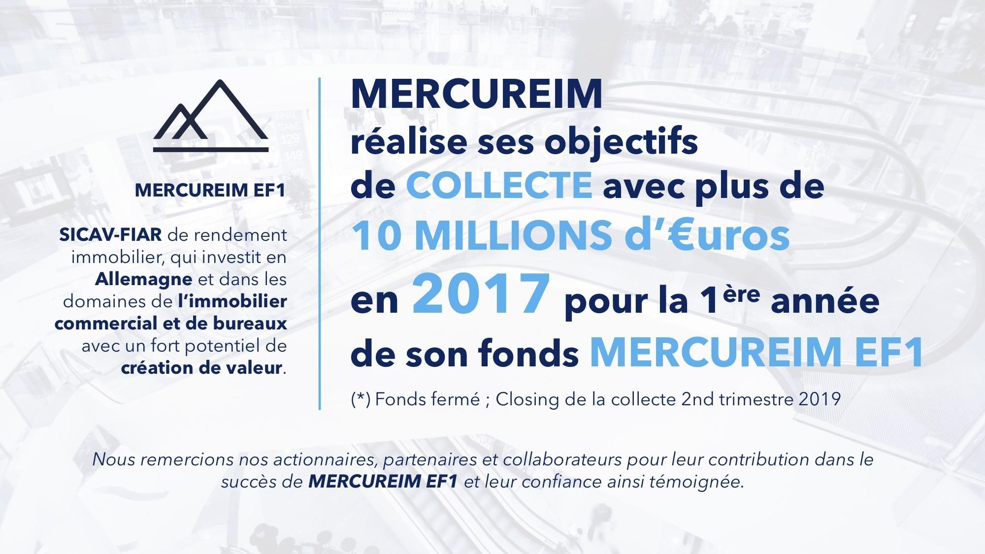 Mercureim réalise une collecte de plus de 10 Millions euros en 2017 pour son fonds MERCUREIM EF1 .