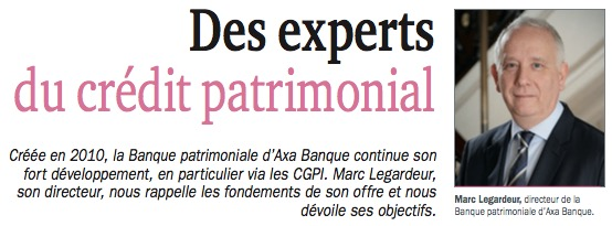 Des experts du crédit patrimonial interview de Marc Legardeur