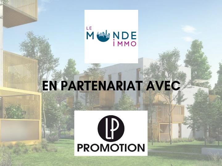 Le Monde Immo en partenariat avec le promoteur immobilier LP PROMOTION