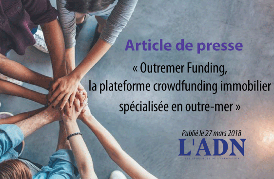 Outremer Funding, le crowdfunding immobilier en outre-mer