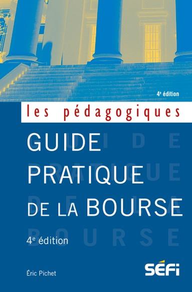 Guide pratique de la bourse – 4e édition